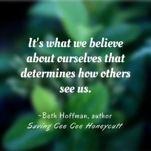 It's what we believe about ourselves that